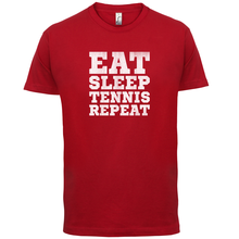 Eat Sleep TenniER Repeat - Mens T-Shirt Racquet Andy SportER 13 Colours T Shirt Cotton Men Short Sleeve Tee Shirts