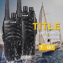 (2 PCS) tough two way radio TITLE T-Q7 Drop the waterproof Hotel road Three 10w power proofing walkie talkie