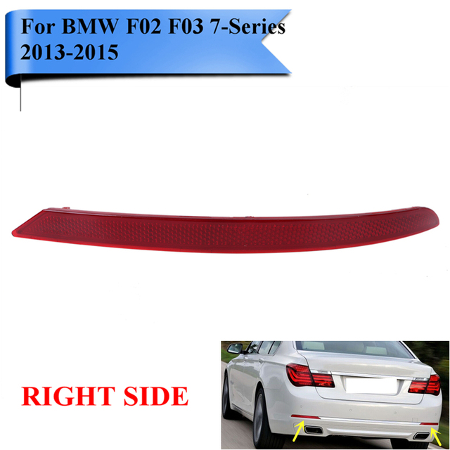 Right Side Rear Reflector Bumper Warn Light For BMW F01 F02 F03 740i 750i 760Li 2013-2015 63147311180 Auto Car Styling #W098-R