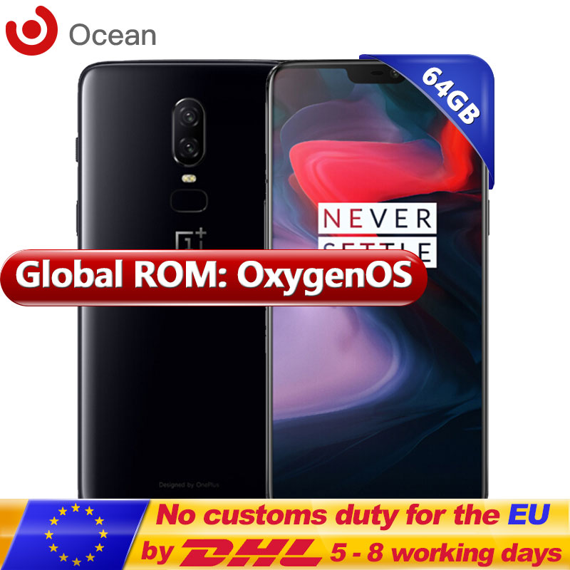 Original Oneplus 6 64GB ROM 6GB RAM Snapdragon 845 Octa Core 20MP+16MP Dual Rear Camera Face Unlock Android 8.1 NFC Smartphone