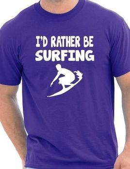 I'd Rather Be Surfinger Watersport Mens T-Shirt Gift Size S-XXXL Cool Casual pride t shirt men Unisex New Fashion tshirt 2