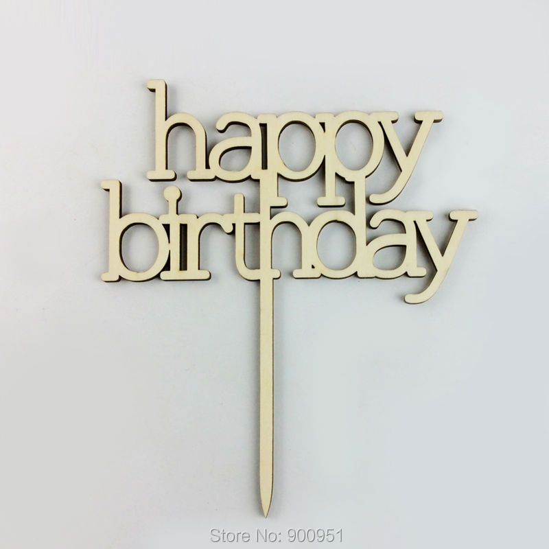 free shipping 50 pcs Elegant Font Happy birthday wood cake topper birthay party decoration