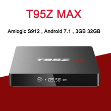 T95Z MAX TV BOX Amlogic S912 Octa Core 2GB 3GB 16GB 32GB Android 7.1 TV Box Arabic IPTV Media player VS T95Z PLUS 3gb 32gb android tv box tx9 pro amlogic s912 android 7 1 smart tv octa core 2 4g