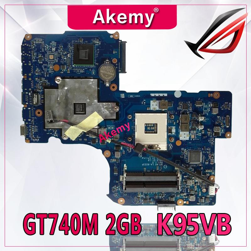 Akemy K95VB GT740M 2GB N14P-GV2-B-A1 2 RAM Slot mainboard For ASUS K95VJ K95VM ZAY90 LA-A681P Laptop motherboard TestedAkemy K95VB GT740M 2GB N14P-GV2-B-A1 2 RAM Slot mainboard For ASUS K95VJ K95VM ZAY90 LA-A681P Laptop motherboard Tested
