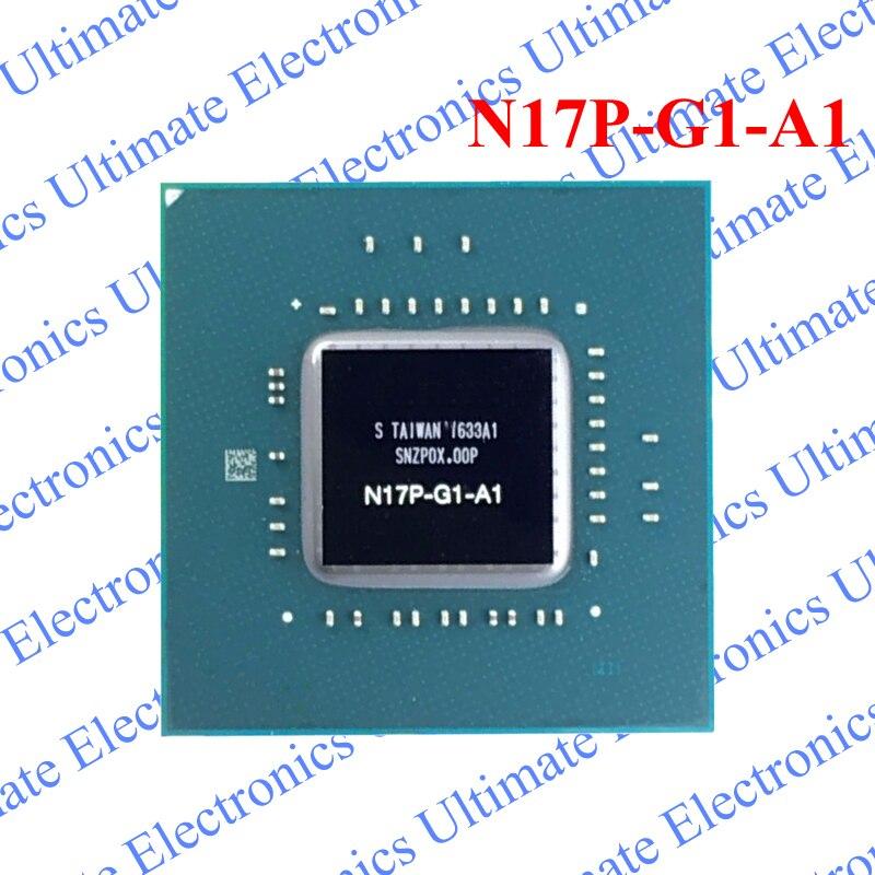 ELECYINGFO Utilisé N17P-G1-A1 N17P G1 A1 BGA puce testé 100% travail et bonne qualité
