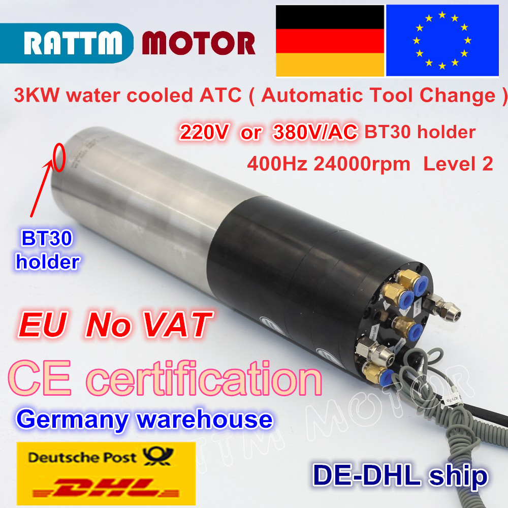 DE free 3KW ATC SPINDLE MOTOR BT30 PERMANENT POWER 380V ELECTRIC SPINDLE Automatic Tool Change FOR CNC Router MILLING MACHINE free shipping high quality bt30 er16 60 tool holder for cnc router spindle motor and milling lathe tool boring end mill