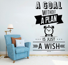 Art  Wall Sticker Motivation Wall Decoration A Goal Without A Play Vinyl Art Decor Removeable Poster Modern Mural LY104