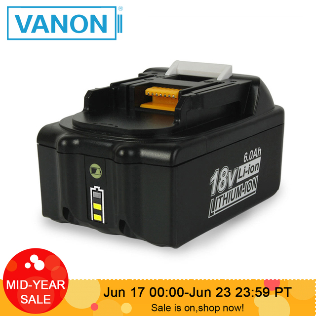 VANON For Makita 18V 6000mAh 6.0Ah Rechargeable Power Tools Battery with LED Li-ion Replacement LXT BL1860B BL1860 BL1850