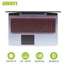 BBEN G16 Игровые ноутбуки 15,6 «ips переустановки Win10 планшет GTX1060 Intel Core i7 7700HQ 8G/16G/32G Оперативная память 256G/512G SSD, 1 ТБ/2 ТБ HDD