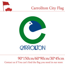Free shipping Carrollton City Flag 90*150cm 60*90cm Flag 30*45cm Car Flag 3x5ft Digital Print For Vote / Event / Office free shipping little canada city flag 3x5ft banners with brass metal holes 30 45cm car flag 90 150cm 60 90cm flag for vote event