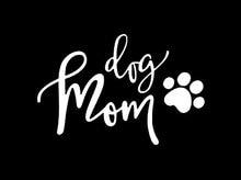 Dog Mom Decal Vinyl Sticker|Cars Trucks Vans Walls Laptop| White |5.5 x 3.5 in|CCI1347