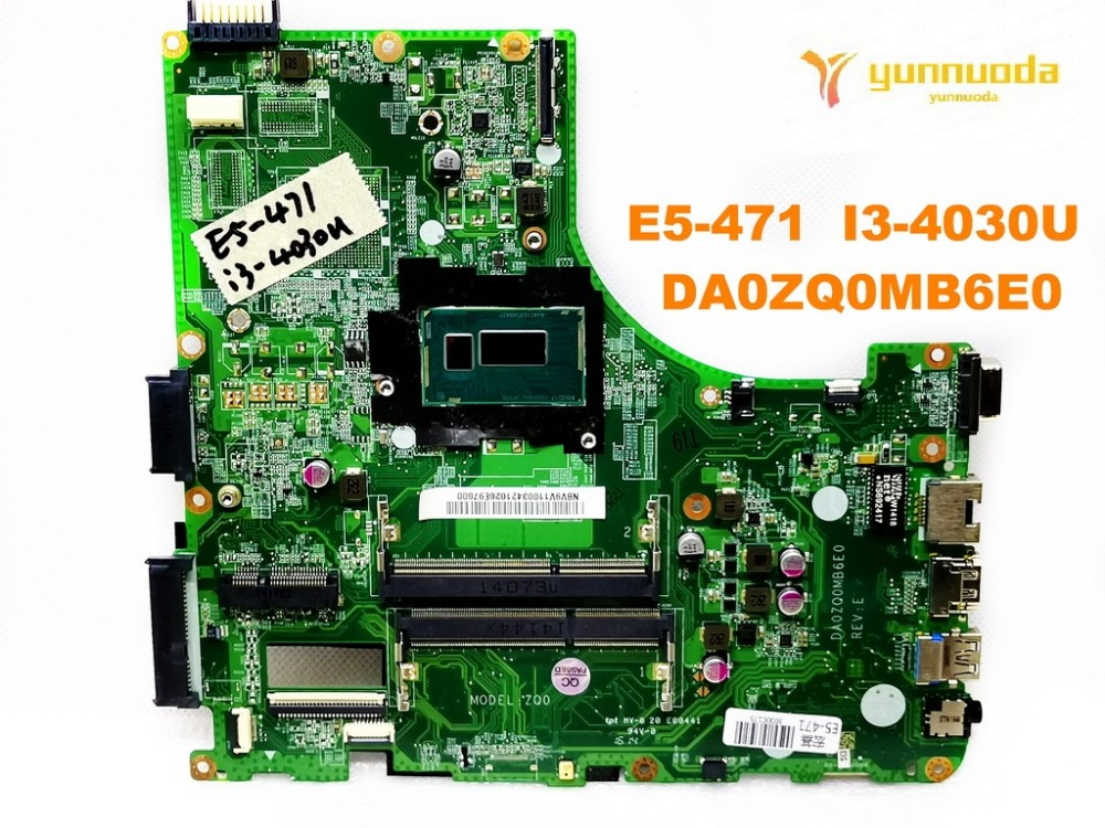 Original for font b ACER b font E5 471G laptop motherboard E5 471 I3 4030U DA0ZQ0MB6E0