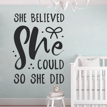 Baby Bedroom Quotes Decal, She Believed Could So Did, Nursery Decals, Wall Art Vinyl Sticker, Shower Gift BO21