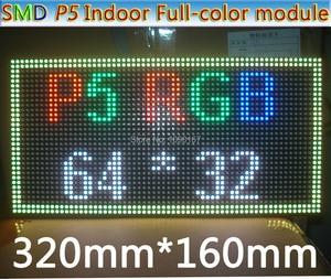 Image 3 - 2019 새로운 p5 smd 3 1 rgb 풀 컬러 모듈, 실내 풀 컬러 led 디스플레이, p5 rgb led 패널, 320x160mm 64*32 픽셀