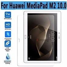 Ultra Thin HD a prueba de Explosiones Vidrio Templado para Huawei MediaPad M2 10.0 M2 Protector de Pantalla para Huawei MediaPad 10.0 vidrio