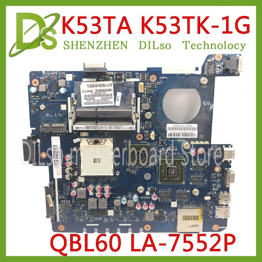 KEFU K53T QBL60 LA-7552P For K53TA K53TK X53T K53T X53 K53 Laptop Motherboard K53TK Mainboard PM K53TK Motherboard Original New
