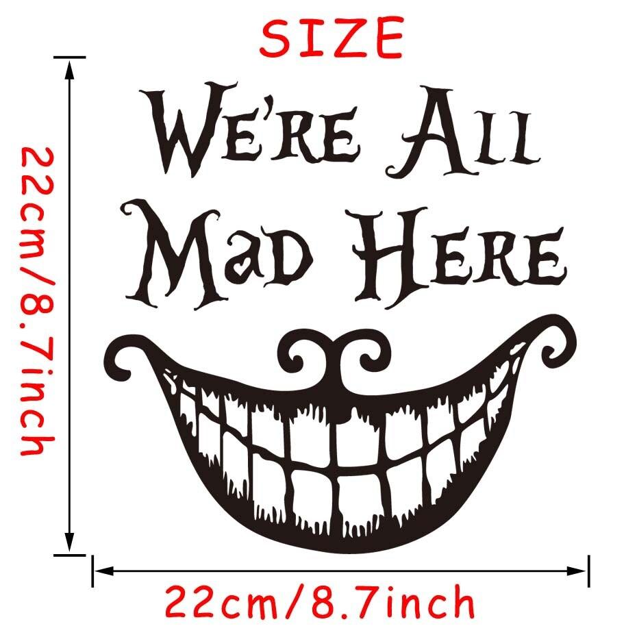 Estamos todos locos aquí Gato Alicia en el país de las Maravillas Inspirado Pared Arte Calcomanía Vinilo Sticker