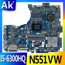 AK N551VW placa base I5-6300HQ para ASUS G551V FX551V G551VW FX51VW placa base de computadora portátil N551VW placa base N551VW placa base(China)