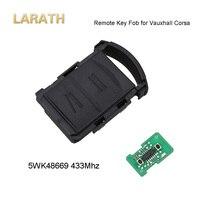 2 לחצנים מרחוק מפתח Fob 433.94 Mhz LARATH עבור אופל Corsa ווקסהול C מריבת Tigra קומבו ואן 5WK48669 החלפת מפתח מכונית ללא להב