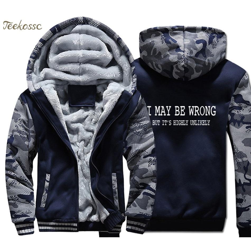 Funny Sayings Slogans Hoodie Men I May Be Wrong Hooded Sweatshirt Coat Winter Thick Fleece Warm Camouflage Letter Printed Jacket