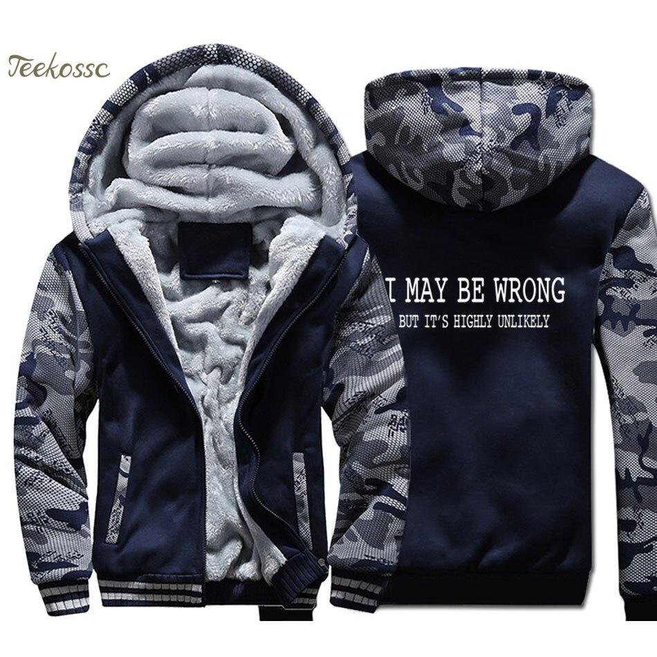 Funny Sayings Slogans Hoodies Men I May Be Wrong Sweatshirts Coats Winter Thick Fleece Super Hero Warm Jackets Brand Clothing