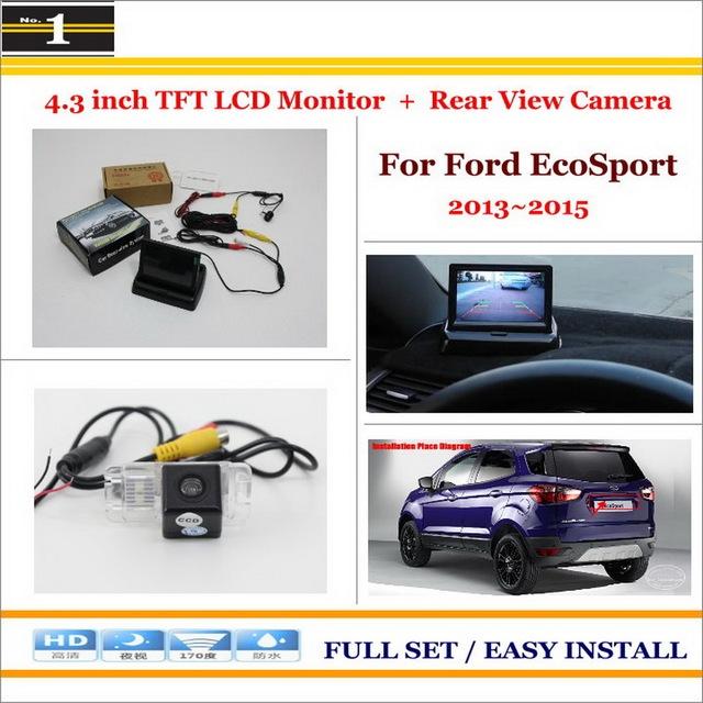 """No Carro 4.3 """"cor LCD Monitor + Car Rear Back Up Da Câmera = 2 em 1 Sistema De Estacionamento Parque-Para Ford EcoSport 2013 ~ 2015"""