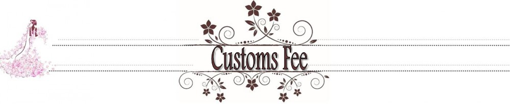 Customs Fees