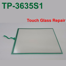 TP-3635S1 Touch Glass Panel for HMI Panel & CNC repair~do it yourself,New & Have in stock