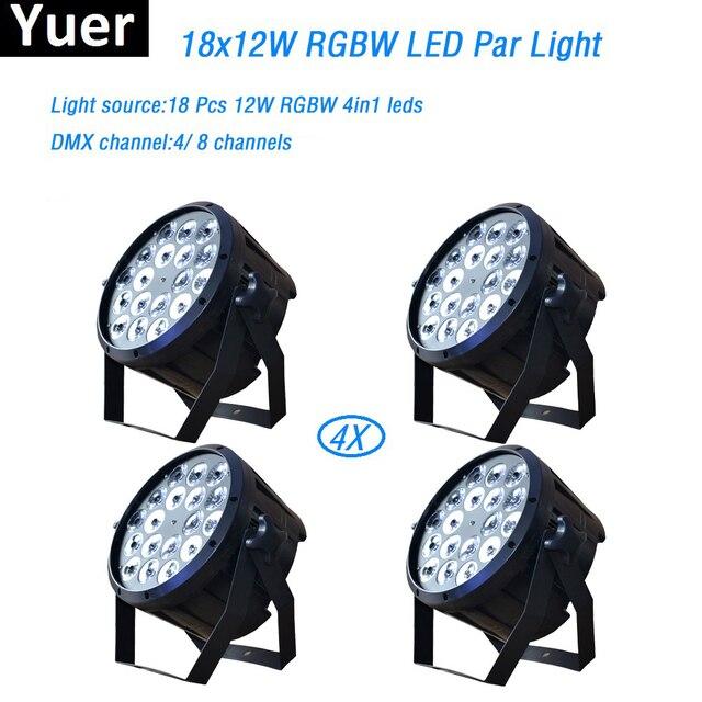 4Pcs/Lot 18x12W RGBW 4in1 led par light DMX Stage Lights Professional Flat Par Can for Party KTV Disco DJ professional lighting