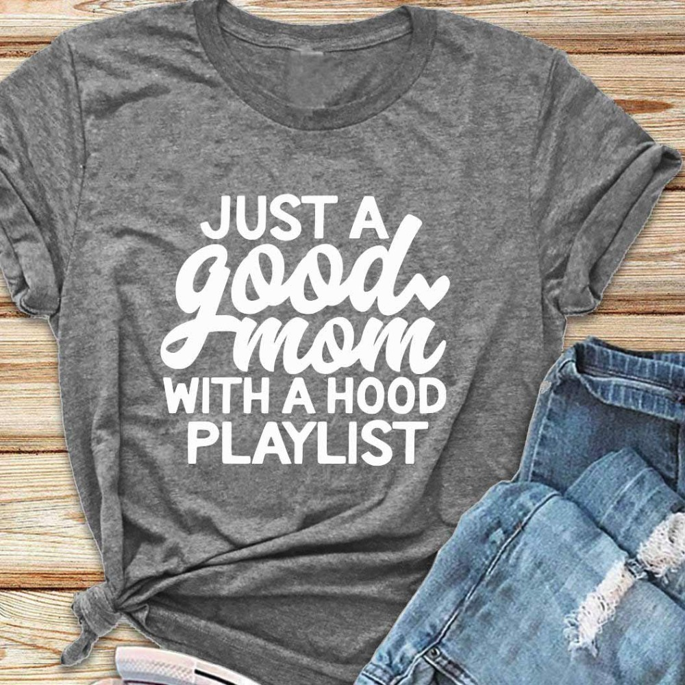Just a Good Mom with Hood Playlist t-shirt mother day gift funny slogan grunge aesthetic women fashion shirt vintage tee art top 3