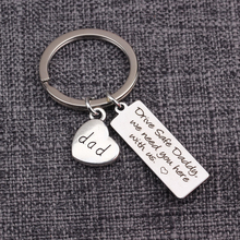 Pendant Keychain Drive Safe Daddy We Need You Here With Us Dad Gift Father`s Day Key Ring Engraved Key Tag For Father Daddy Dad