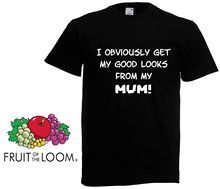 I Obviosly Get My Good Looks - Son Daughter Gift Boys Kids Funny T shirt Top New Shirts Tops Tee Unisex