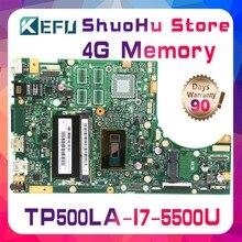 цена на KEFU For ASUS TP500L TP500LA TP500LD TP500LN TP500 CPU I7 Memory 4G laptop motherboard tested 100% work original mainboard