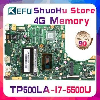 KEFU For ASUS TP500L TP500LA TP500LD TP500LN TP500 CPU I7 Memory 4G laptop motherboard tested 100% work original mainboard