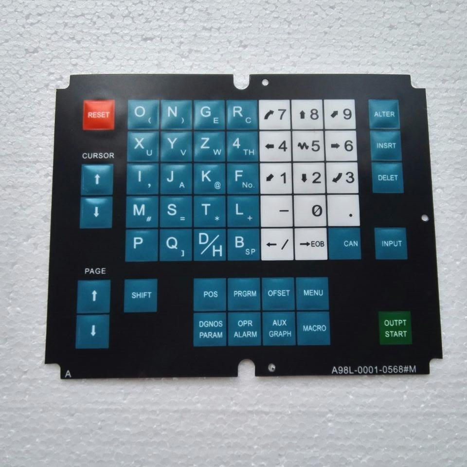 New Fanuc A98L-0001-0568 # T A98L00010568 # T A98L-0001-0568 # M A98L00010568 # M Membrane Keysheet Keypad Keyboard a44l 0001 0165 200a fanuc current sensor