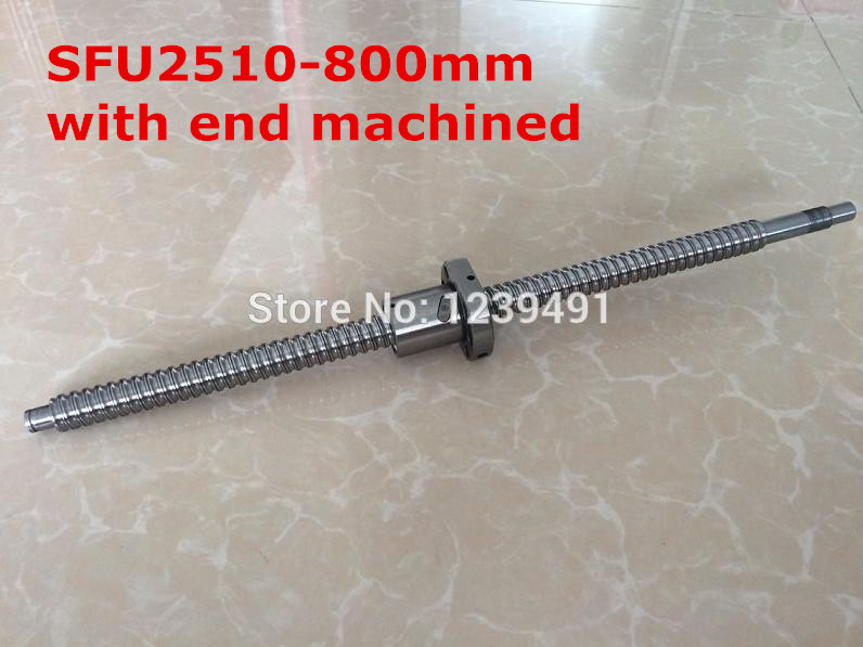 1pc SFU2510- 800mm  ball screw with nut according to  BK20/BF20 end machined CNC parts1pc SFU2510- 800mm  ball screw with nut according to  BK20/BF20 end machined CNC parts