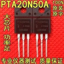 PTA20N50A 20N50 TO 220F 100% Yeni Orijinal