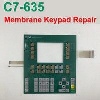 Новый GEA C7 635 6ES7635 2SB01 0AC0 6ES7 635 2SB01 0AC0 терапии мембранная клавиатура (с светодиодный фонарь стоп сигнала) для Ремонт устройства управления и кон