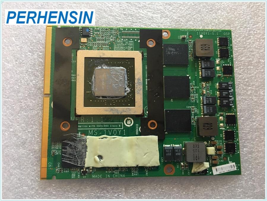 For MSI GT70 GT60 Video VGA CARD GTX460M GTX 460 MS 1V0Y1 N11E GS A1 100