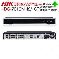 Hik OEM NVR/DT616 V2 P16 = DS 7616NI I2/16 P 4 K 16ch видеомагнитофон 12mp камеры nvr разрешение Порты plug & play 2 SATA Интерфейсы