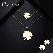 CACANA Stainless Steel Sets For Women Clover Shape Necklace Bracelets Earrings For Women Lover's Engagement Jewelry S79(China)