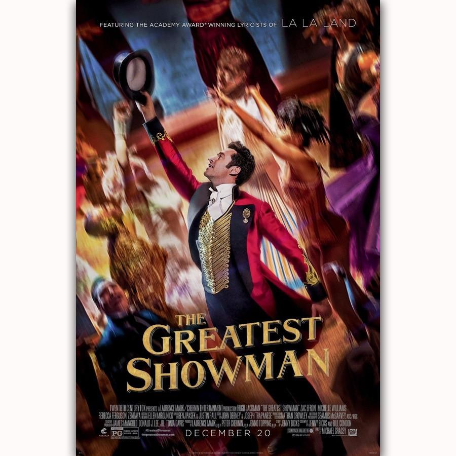 Fx355 The Greatest Showman 2017 Hot New Movie Hugh Jackman Film Poster Art Silk Light Canvas Modern Home Room Wall Print Deco Painting Calligraphy Aliexpress