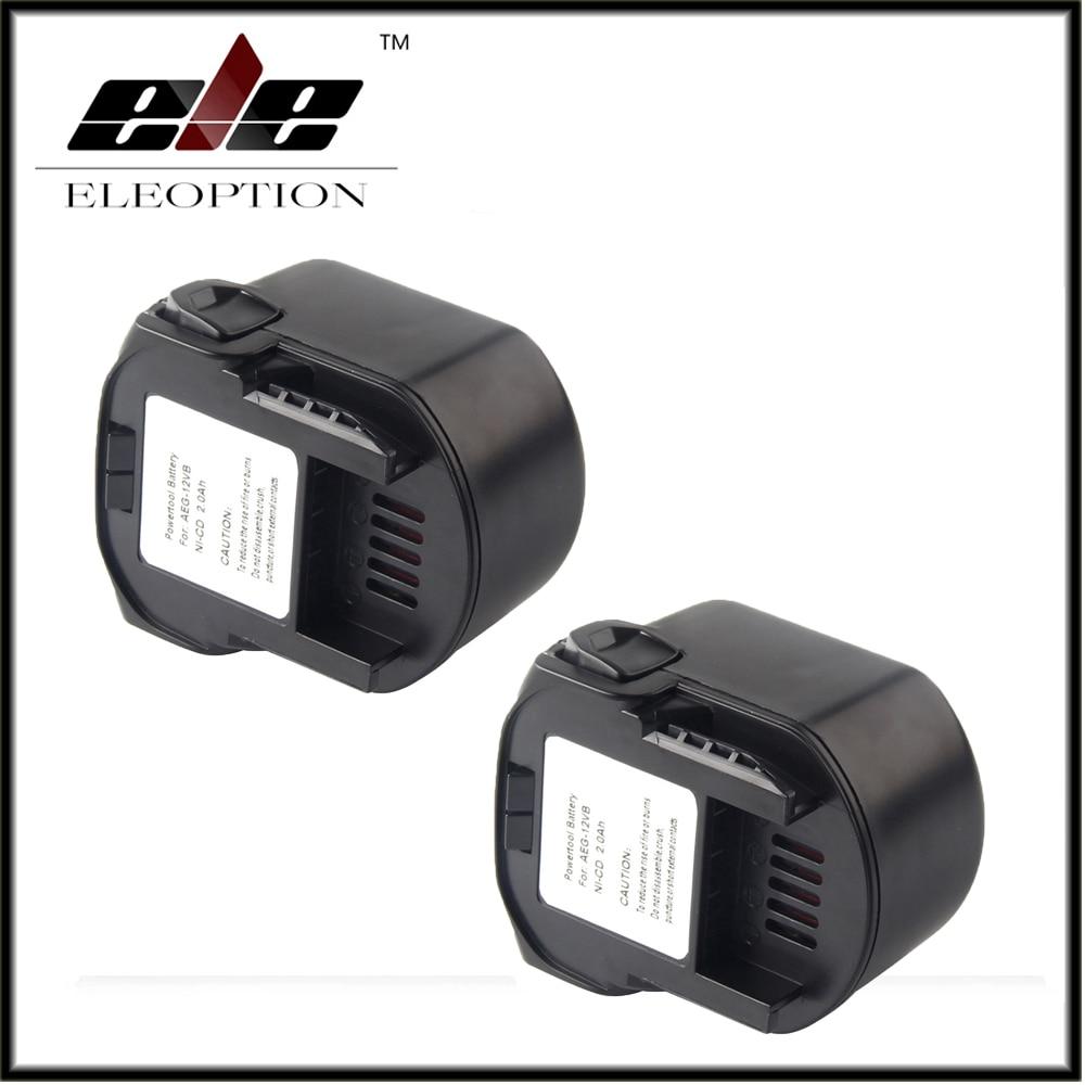2x Eleoption Power Tool Battery AEG 12V 2000mAh 2.0 Ah Ni-CD For B1214G,B1215R,B1220R,M1230R,BS12G,BS12X,BSB12G,BSB12STX,BSS12RW