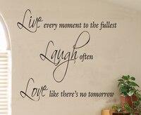 Viver cada momento ao máximo... não há amanhã citação decalques da arte da parede decoração de casa papel de parede murais quote