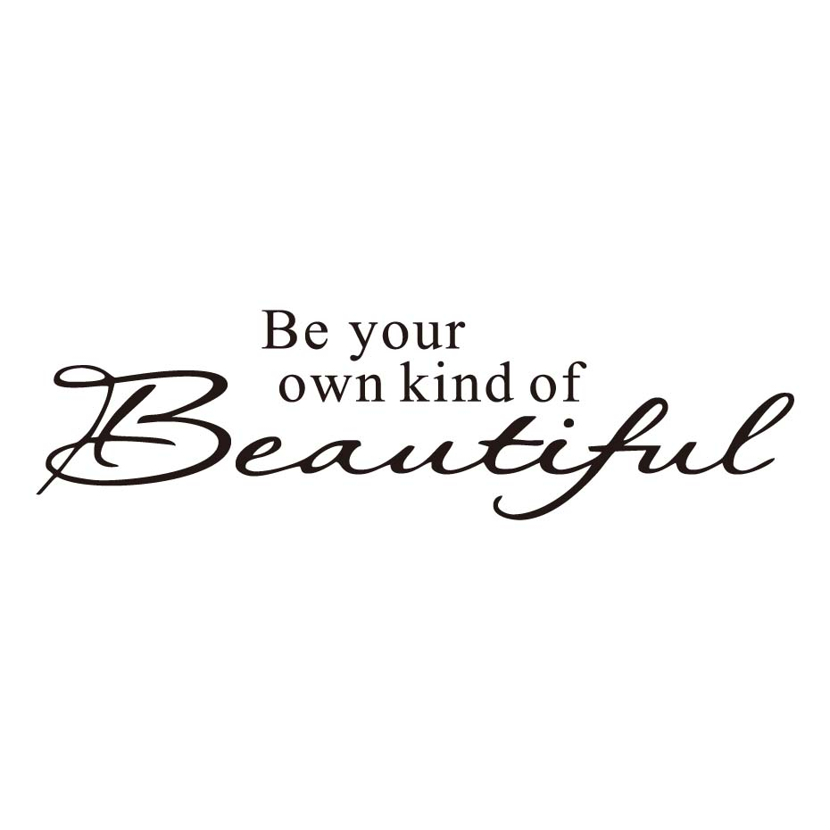 Be your own kind of beautiful vinyl wall sticker beauty girl quotes lettering words for kids girls bedroom bathroom home decor