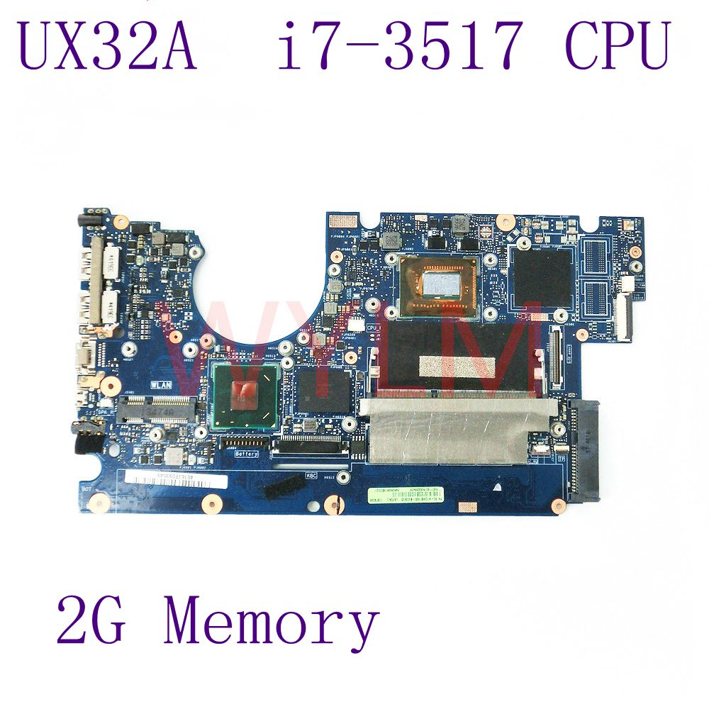 UX32A With i7-3517 CPU 2GB Memory Mainboard HM76 For ASUS UX32A UX32V UX32VD laptop motherboard 100% Tested Working Well for asus s551lb s551ln s551la r553l mainboard motherboard non integrated gt840m 2gb n15s gt s a2 with i7 4500 cpu sr16z tested