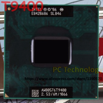 Original Intel Core 2 Duo Processor T9400 (6M Cache, 2.53GHz, 1066MHz) Socket 478 for GM45 PM45 laptop processor 1