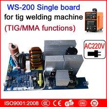AC220V одноплатная WS 200 TIG/MMA печатная плата для инверторного сварочного аппарата