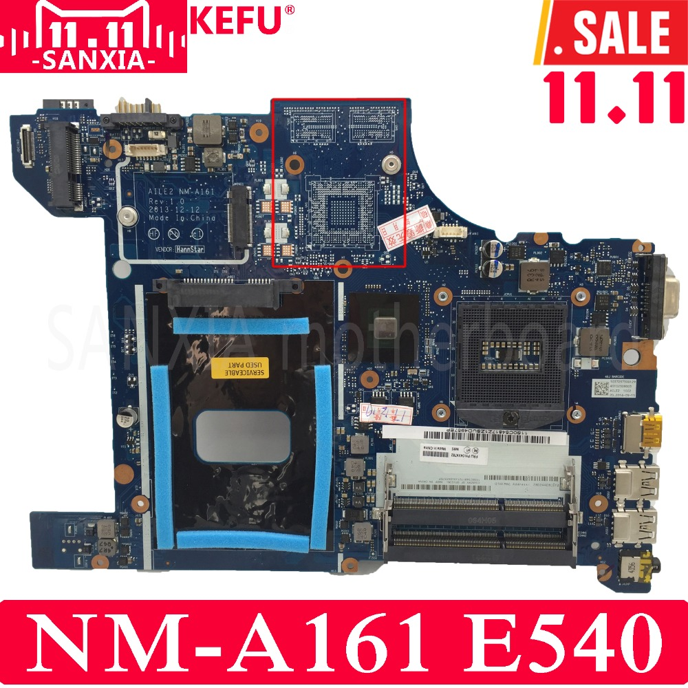 KEFU AILE2 NM-A161 Laptop motherboard for Lenovo ThinkPad E540 Test original mainboard GM nokotion motherboard for lenovo thinkpad edge e540 fru 04x4781 mother boards aile2 nm a161 hm87 gma hd5000 ddr3 laptop mainboard