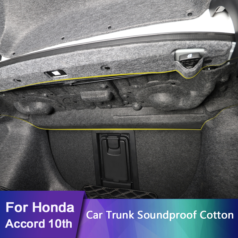 For Honda Accord 10th 2018 2019 Car Trunk Soundproof Cotton Mat Sticker Protection Upgraded Version 1Pcs/Set